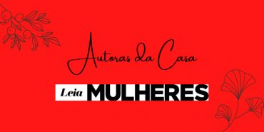 Autoras da casa: Cecília Tavares