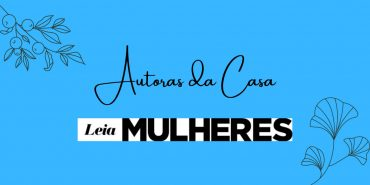 Autoras da casa: Thaís Campolina