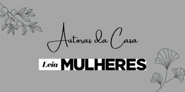 Autoras da casa: Ilmara Fonseca